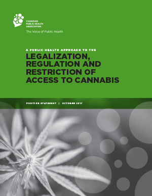 Cover: A Public Health Approach to the Legalization, Regulation and Restriction of Access to Cannabis